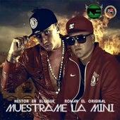 Muéstrame la Mini by Roman El Original