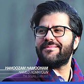 The Singles Collection: Hanoozam Hamoonam by Hamed Homayoun
