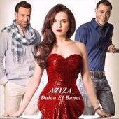 Dalaa El Banat by Aziza