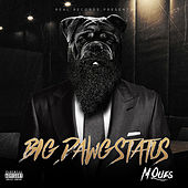 Big Dawg Status by M-Ques