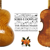 Sobh-E Dowlat by Various Artists