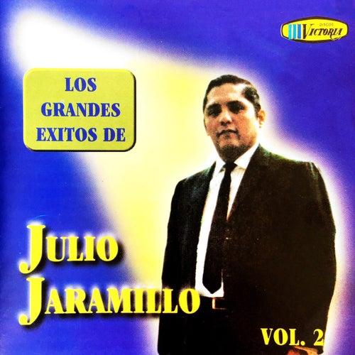 Los Grandes Exitos de Julio Jaramillo (Vol. 2) de Julio Jaramillo
