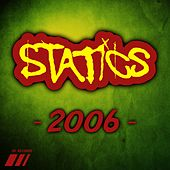 2006 - Ep by The Statics