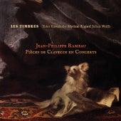 Rameau: Pièces de clavecin en concerts by Les Timbres