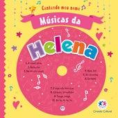 Músicas da Helena by Cantando Meu Nome