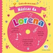 Músicas da Lorena by Cantando Meu Nome