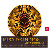 Misa de Indios - Misa Criolla by Various Artists