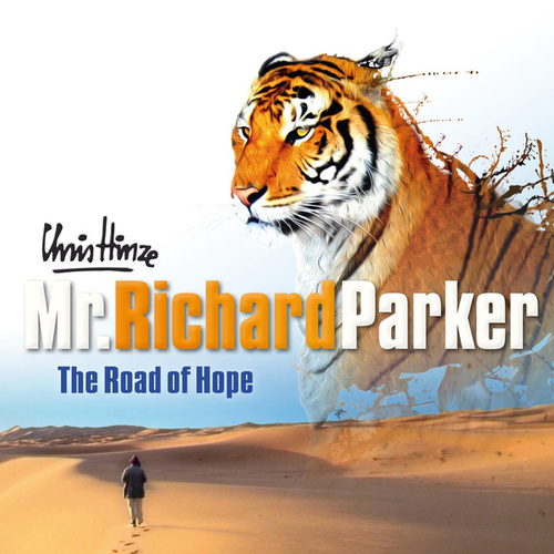 Mr. Richard Parker, The Road of Hope by Chris Hinze