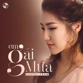 Em Gai Mua by Huong Tram