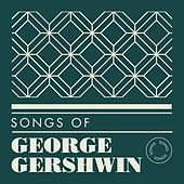 Songs of George Gershwin de Various Artists