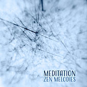 Meditation Zen Melodies – Soft Sounds to Meditate, Easy Listening, Peaceful Soul, Clear Mind by Meditation Awareness