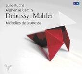 Debussy, Mahler: Mélodies de jeunesse by Various Artists