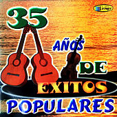 35 Años de Éxitos Populares by Various Artists