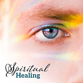 Spiritual Healing – Yoga Meditation, Zen, Inner Harmony, Deep Concentration, Flute Sounds by Yoga Tribe
