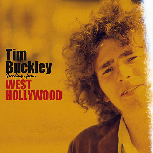 Greetings from West Hollywood (Remastered) by Tim Buckley