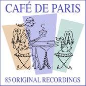 Café De Paris (85 Original Recordings) de Various Artists