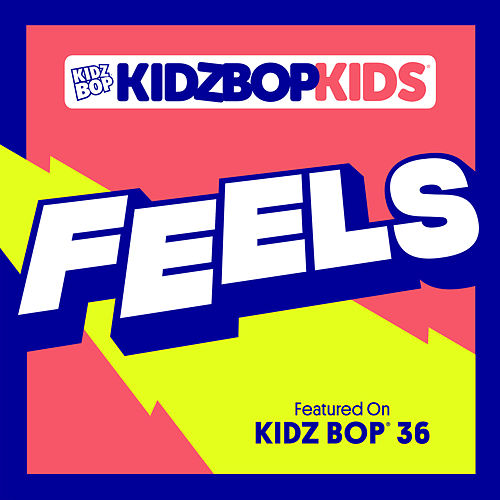 Feels by KIDZ BOP Kids