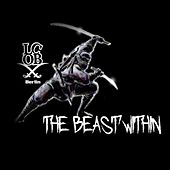 the Beast within by LCOB Berlin