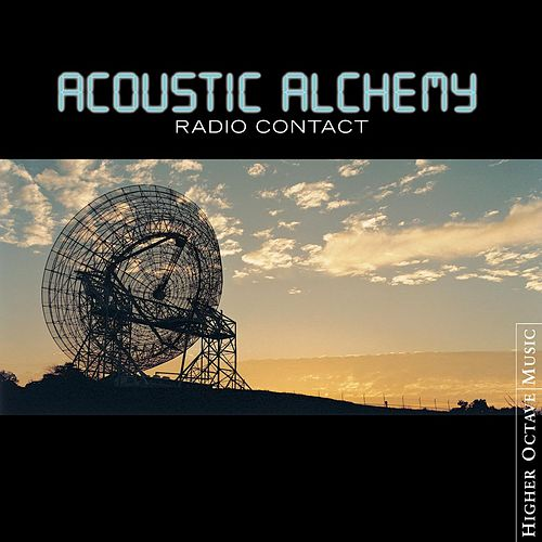 Play & Download Radio Contact by Acoustic Alchemy | Napster