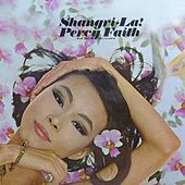Shangri-La! by Percy Faith