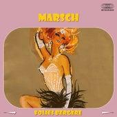 Marsch (Folies Bergère) by Paul Lincke