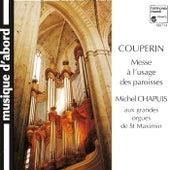 Couperin: Messe à l'usage des Paroisses by Michel Chapuis