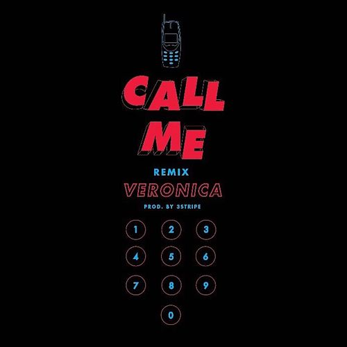 Call Me (Remix) by Veronica