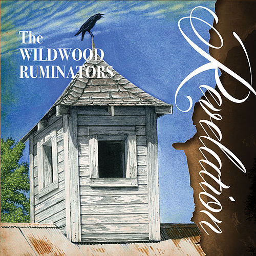 Revelation by The Wildwood Ruminators
