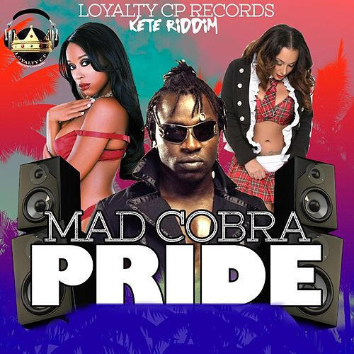 Pride by Mad Cobra