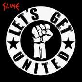 Let's Get United von Slime