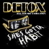 She's Gotta Habit (feat. Ellis Miah & Keisha Henry) by Detox