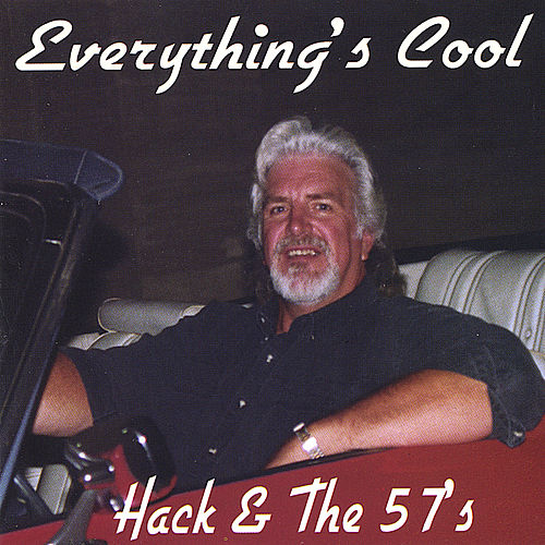 Play & Download Everything's Cool by Hack & the 57's | Napster