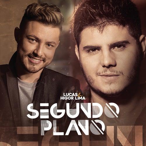 Segundo Plano de Lucas & Higor Lima