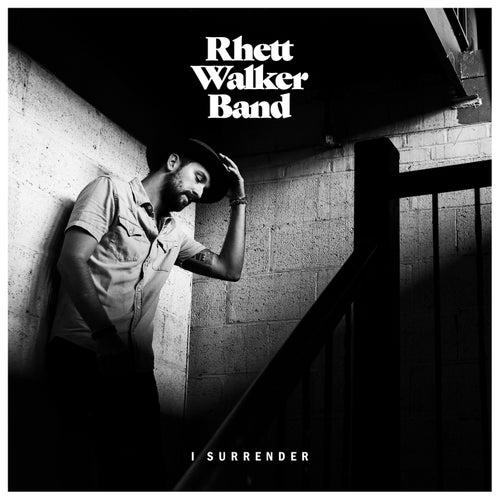 I Surrender by Rhett Walker Band