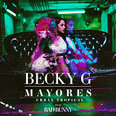 Mayores (Urban Tropical) de Becky G