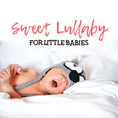 Sweet Lullaby for Little Babies – Relaxing Music for Babies, Healing Sounds of Nature Sounds, Calm Down Baby & Easily Fall Asleep by Rockabye Lullaby