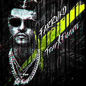 TrapXficante by Farruko