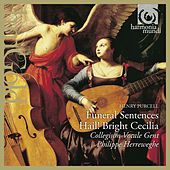 Purcell: Funeral Sentences & Hail! Bright Cecilia by Various Artists