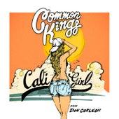Cali Girl by Common Kings