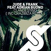 Clandestino by Jude & Frank