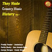 They Made Country Music History , Vol. 7 de Various Artists