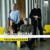 Dvořák: Piano Trios, Op. 65 & 90 by Trio Wanderer