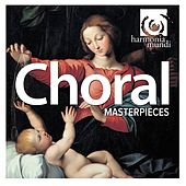 Choral Masterpieces by Various Artists