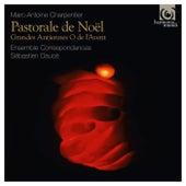 Charpentier: Pastorale de Noël – Grandes Antiennes O de l'Avent von Various Artists