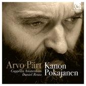 Arvo Pärt: Kanon Pokajanen by Cappella Amsterdam and Daniel Reuss