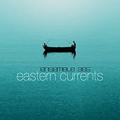 Eastern Currents by Various Artists