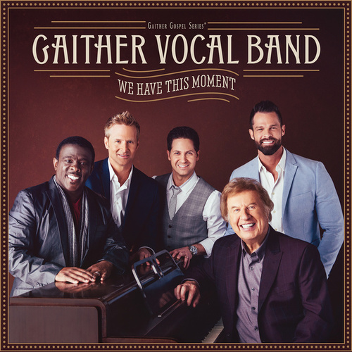 Chain Breaker by Gaither Vocal Band