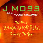 The Most Wonderful Time of the Year by J Moss
