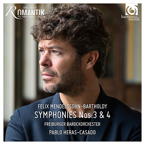 Mendelssohn: Symphonies No. 3 & 4 by Freiburger Barockorchester