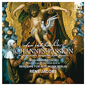 Bach: St John Passion, BWV 245 (Johannes-Passion) by Various Artists